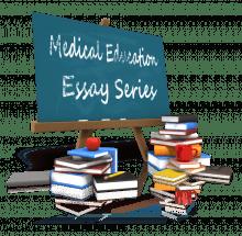 Modern Medical Education Essay Series Blackboard
